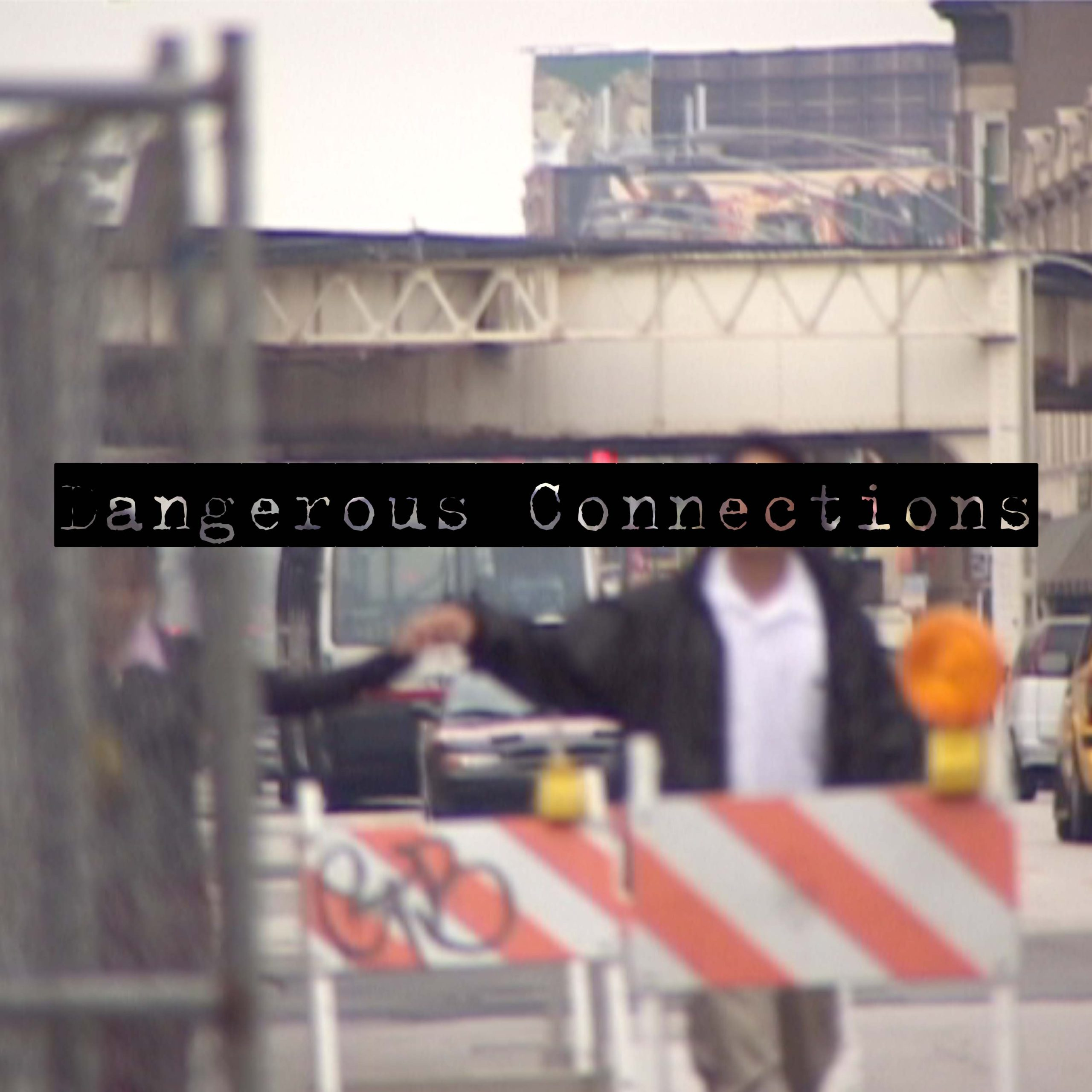 Dangerous Connections - album cover